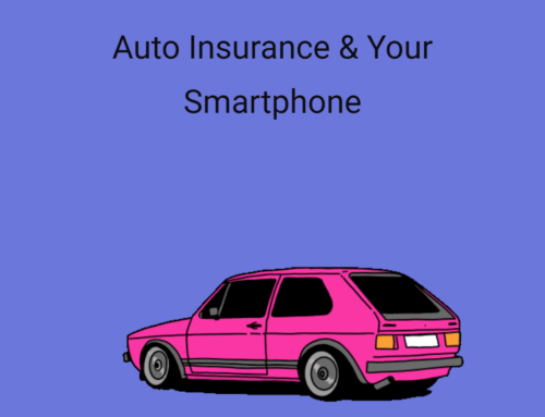 Your Smart Phone and Auto Insurance