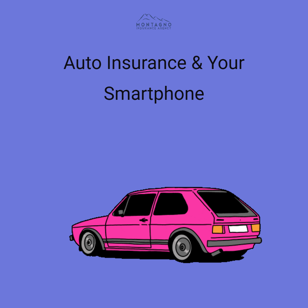 Auto Insurance and Your Smartphone